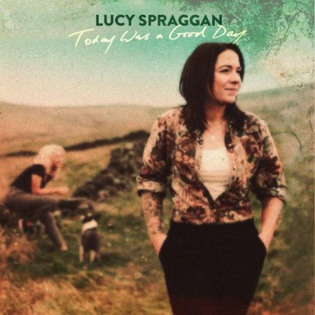 lucy spraggan today was a good day album cover