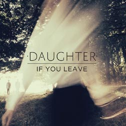 daughter if you leave cover album
