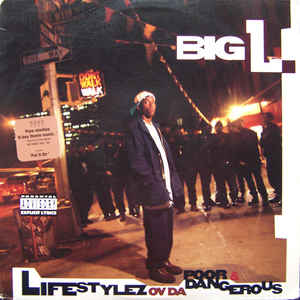 big l lifestyle of da poor and dangerous album coer