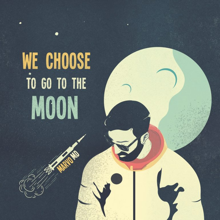 marvo md we choose to go to the moon cover