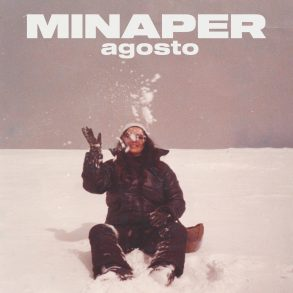 minaper agosto single cover